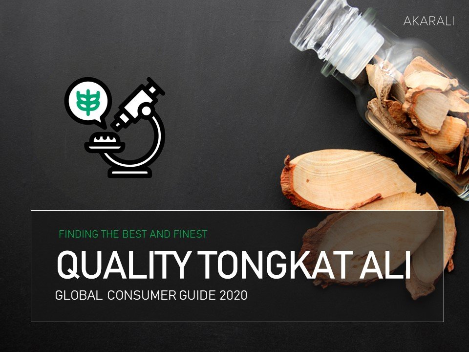 Quality Tongkat Ali: Consumer Guide 2020