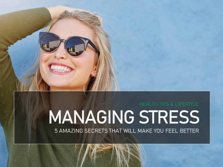 Managing Stress 5 Ways To Make You Feel Better